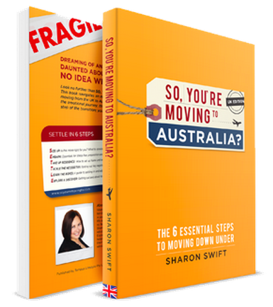 So, You're Moving to Australia, by Sharon Swift