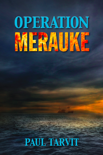 Operation Merauke by Paul Tarvit